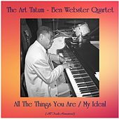 All The Things You Are / My Ideal (All Tracks Remastered) de Art Tatum