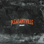 Pleasantville by Jozzy