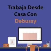 Trabaja Desde Casa Con Debussy de Claude Debussy