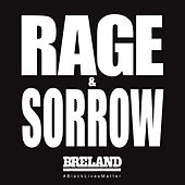 Rage & Sorrow by Breland