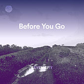 Before You Go (Cover) by Seven Hills City