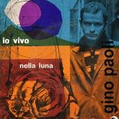 Io Vivo Nella Luna (1960) di Gino Paoli