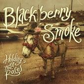 Holding All the Roses (Amazon Bonus Track Version) by Blackberry Smoke