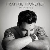 Disguise von Frankie Moreno