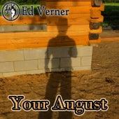 Your August, Pt. 3 de Ed Verner