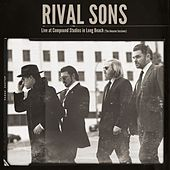 Live at Compound Studios in Long Beach (The Amazon Sessions) (Live) by Rival Sons