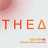 Stay by Me di Stefano Tirelli