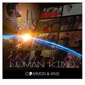 Human Kind by Common