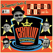 The Toppermost Sounds Of... de Hipbone Slim