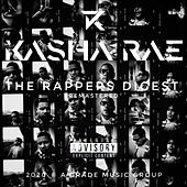 The Rappers Digest de Kasha Rae