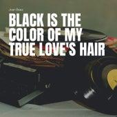 Black Is the Color of My True Love's Hair de Joan Baez