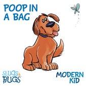 Poop In a Bag by The Slugs