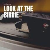 Look At the Birdie von Art Blakey's Big Band Art Blakey and The Jazz Messengers