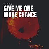Give Me One More Chance by Gary U.S. Bonds