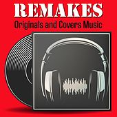 Remakes (Originals and Covers Versions) de Bessie Banks, The Moody Blues, The Isley Brothers, The Beatles, Kitty Wells, Engelbert Humperdinck, Tito Puente, Santana, John D Loudermilk, Eric Burdon