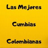 Las Mejores Cumbias Colombianas von Armando Hernandez, La Sonora Dinamita, Los 50 De Joselito, Sonora Tropicana, Tropical Del Bravo