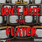 Don't Hate the Player de Brain