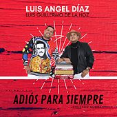 Adiós para Siempre von Luis Angel Diaz