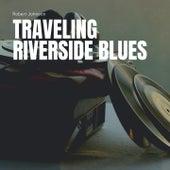 Traveling Riverside Blues de Robert Johnson