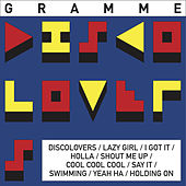 Discolovers (Deluxe Version) by Gramme