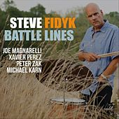 Battle Lines by Steve Fidyk