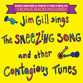 Jim Gill Sings the Sneezing Song and Other Contagious Tunes: 20th Anniversary Edition with Two Bonus Tracks! de Jim Gill