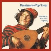 Renaissance Pop Songs de Ensemble für frühe Musik Augsburg