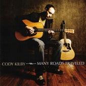 Many Roads Traveled by Cody Kilby