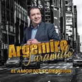 El Amor No Se Mendiga von Argemiro Jaramillo