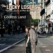 Godless Land by The Lucky Losers