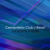 Reset (Theremyn_4 Remix) de Cementerio Club