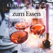 Klassische Musik zum Essen by Various Artists