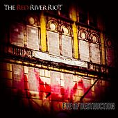 Eve of Destruction by The Red River Riot