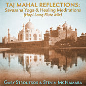 Taj Mahal Reflections: Savasana Yoga & Healing Meditations (Hopi Long Flute Mix) de Gary Stroutsos