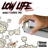 Low Life (feat. Eastsyde Tone) by Swaggu