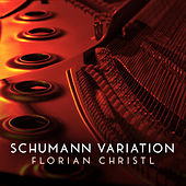 Schumann Variation (on a Theme from Piano Concerto in A Minor, Op. 54: I) by Florian Christl