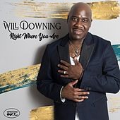 Right Where You Are de Will Downing