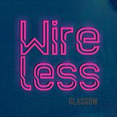 Songs by the Band We've Booked di Wireless Glasgow