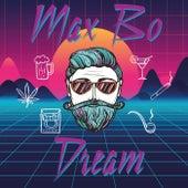 Dream von Max B.O