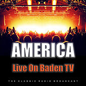 Live On Baden TV (Live) by America
