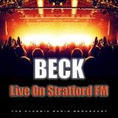 Live On Stratford FM (Live) von Beck