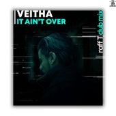 It Ain't Over de Veitha