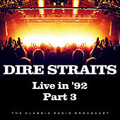 Live in '92 Part 3 (Live) by Dire Straits
