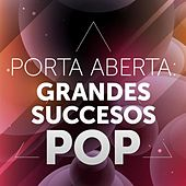 Porta Aberta: Grandes Succesos Pop de Various Artists
