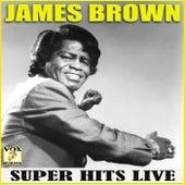 Super Hits Live (Live) de James Brown