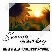 Summer Music Diary (The Best selection Oldies Happy Music) de Various Artists