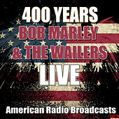 400 Years (Live) de Bob Marley