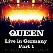 Live in Germany Part 1 (Live) by Queen