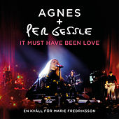It Must Have Been Love (Live) by Per Gessle