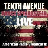 Tenth Avenue (Live) von Bruce Springsteen